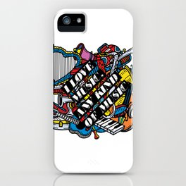 I love music, any kind of music iPhone Case