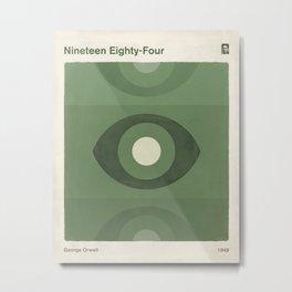 George Orwell Nineteen Eighty-Four - Minimalist literary design, bookish gift Metal Print
