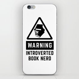 Warning: Introverted Book Nerd iPhone Skin