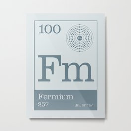 Periodic Elements - 100 Fermium (Fm) Metal Print