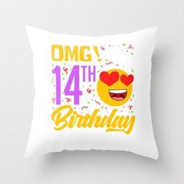 Omg! It's My 14th Birthday #BirthdayGirl Celebrate Princess Queen Shirt For Anyone T-shirt Design Throw Pillow