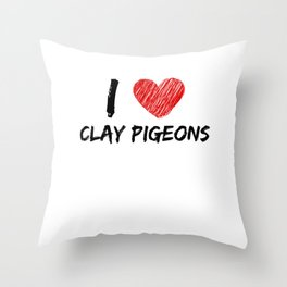 I Love Clay Pigeons Throw Pillow