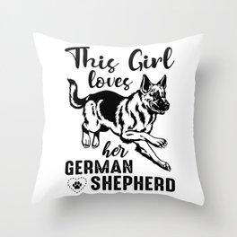 This Girl Loves Her German Shepherd bw Throw Pillow