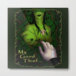 Viktoria My good Thief Garrett Metal Print