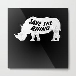 Save the Rhino Anti Poaching Rhinoceros Metal Print