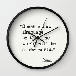 Rumi quote about new languages Wall Clock