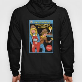 Who Gives a Sh*t? Hoody