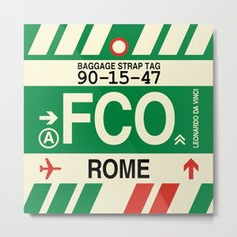 FCO Rome • Airport Code and Vintage Baggage Tag Design Metal Print