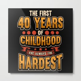 40 Years Birthday Age Born Gift Metal Print
