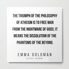 43     Emma Goldman Quotes   200602 Metal Print