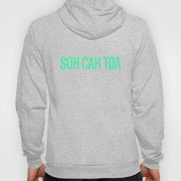 Soh Cah Toa - in green Hoody