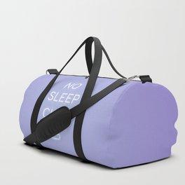 No Sleep Club Duffle Bag