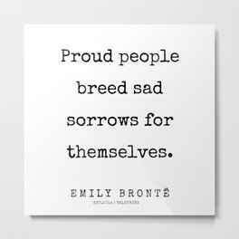 22 | 200211 | Emily Bronte Quotes | Metal Print