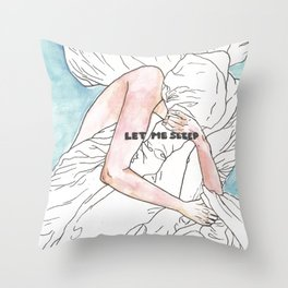 Let me sleep colored Throw Pillow