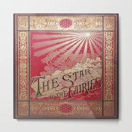 The Star of the Fairies Book Metal Print