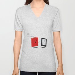"Book vs Ebook ""Okay...but I'm retro"" Unisex V-Neck"