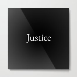 Justice 1- black and white Metal Print
