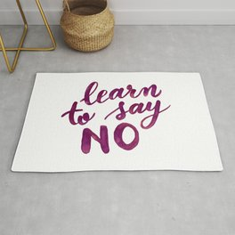 Learn to say no - purple Rug