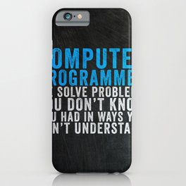 Programmer Funny Gift Idea iPhone Case
