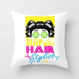 Sleep With Hair Stylist Humor Throw Pillow