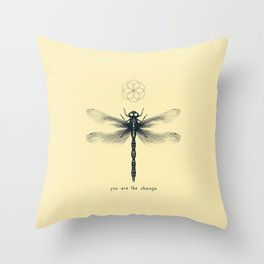 You are the Change Throw Pillow