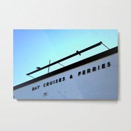 Bay Cruises & Ferries Metal Print