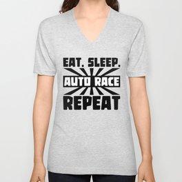Eat, sleep, auto race, repeat Unisex V-Neck
