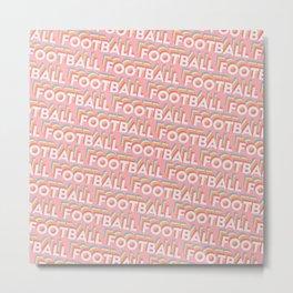 Football Trendy Rainbow Text Pattern (Pink) Metal Print