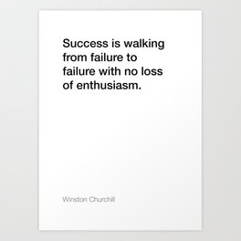Winston Churchill quote about success [White Edition] Art Print