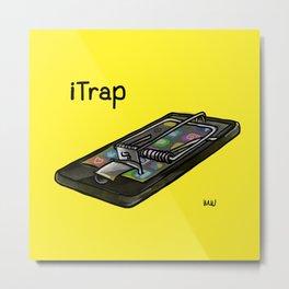 iTrap by Martin Moreau Metal Print