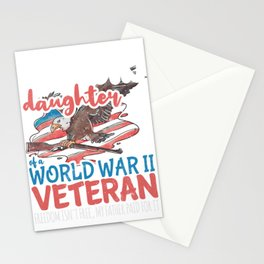Proud Daughter of World War 2 Veteran Freedom Isn't Free Stationery Cards