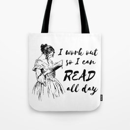 I Work Out So I Can Read All Day Tote Bag