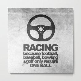 Racing Quotes Metal Print
