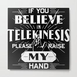 Telekinesis Homecoming Metal Print