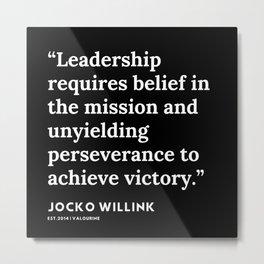 35  | Jocko Willink Quotes | 191106 Metal Print