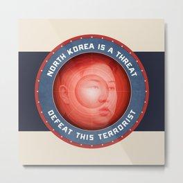 North Korea Is A Threat Metal Print
