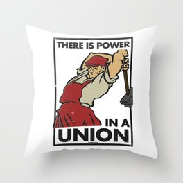 There is Power in a Union Throw Pillow