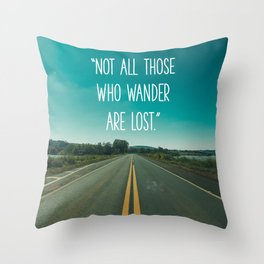Travel quote Throw Pillow
