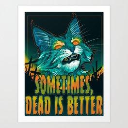 scott robertson orange sometimes dead is better t-shirt tank top   sticker  print art Art Print