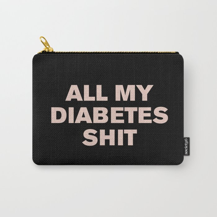 All My Diabetes Shit™ (Pink on Black) Tasche