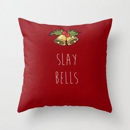 Slay Bells Throw Pillow
