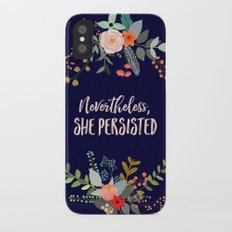 Nevertheless, She Persisted iPhone X Slim Case