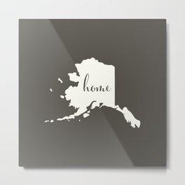 Alaska is Home - White on Charcoal Metal Print