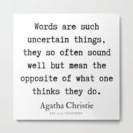 45  | Agatha Christie Quotes | 190821 Metal Print