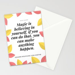 Johann Wolfgang von Goethe Quote | Magic is believing in yourself, Stationery Cards