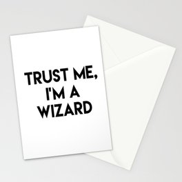 Trust me I'm a wizard Stationery Cards