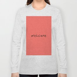 Welcome 4 coral Long Sleeve T-shirt