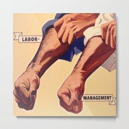 Vintage poster - Labor Management Metal Print