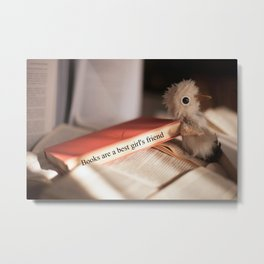 Books are a girl's best friend Metal Print