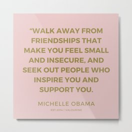 2  | 191111 |  Michelle Obama Quotes Metal Print